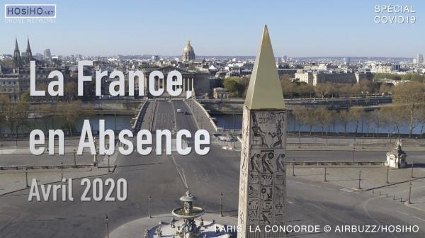La France en Absence - Covid-19, by les membres du réseau HOsiHO Drone Network